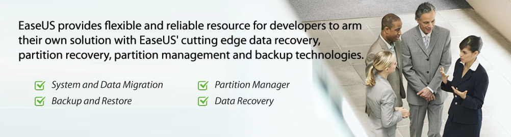 EaseUS Support advanced technologies for business, OEMs and software developers!