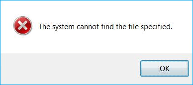 System cannot find the file specified.