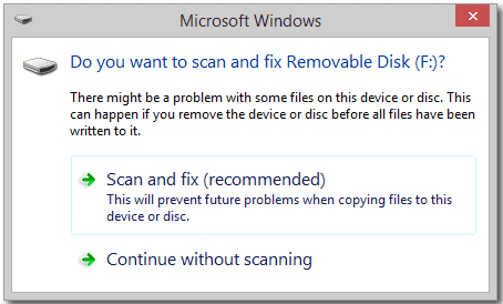 use scan and fix tool to fix 'there is a problem with this drive. scan the drive now and fix it.' error
