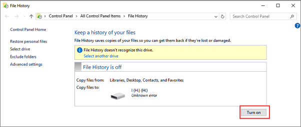 Turn on File History that doesn't work.