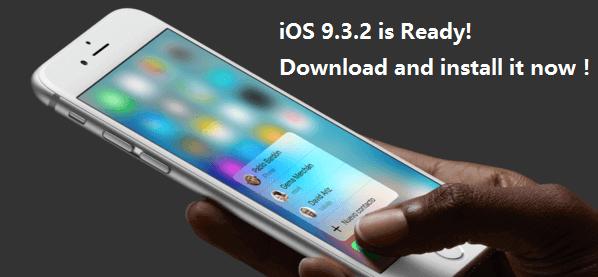 mettre à jour vers iOS 9.3.2