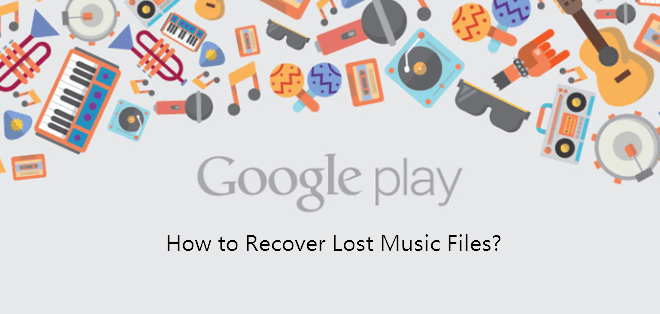 How to Restore Lost/Deleted Google Play Music Files? – EaseUS