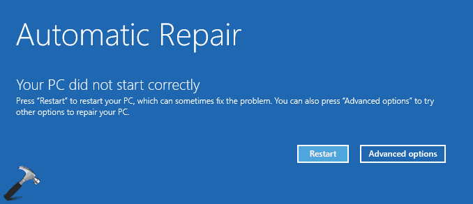 your pc did not start properly