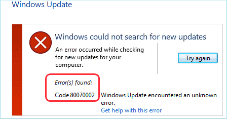 windows could not update because of error code 0x80070002