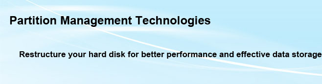 Partition management Technologies