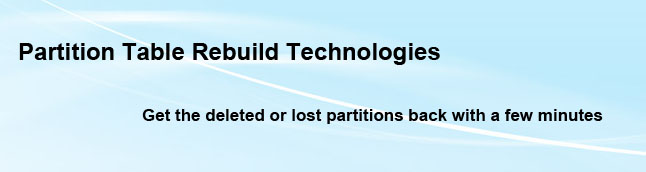 Partition Table Rebuild Technologies