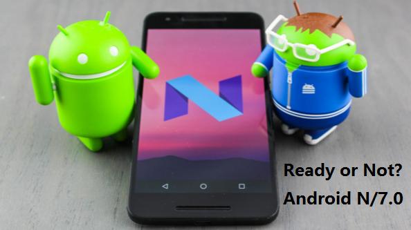 Aggiornamento di Android 7.0/Android N.